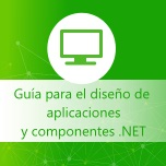 Guías para diseño de aplicaciones y componentes .NET